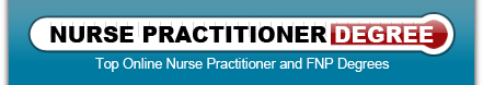 Nurse Practitioner Degree - Top Online Nurse Practitioner and FNP Degrees