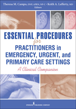Essential Procedures for Practitioners in Emergency, Urgent, and Primary Care Settings: A Clinical Companion by Bernard J. Turnock
