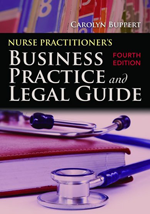 Nurse Practitioner's Business Practice And Legal Guide by Carolyn Buppert