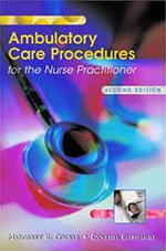 Ambulatory Care Procedures for the Nurse Practitioner by Margaret Colyar
